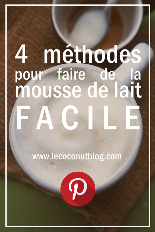 comment faire de la mousse de lait facile